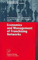 Economics and Management of Franchising Networks PDF