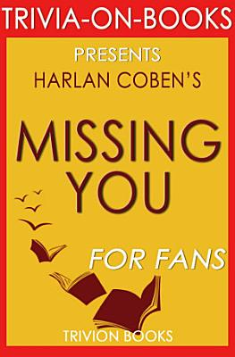 Missing You  A Novel by Harlan Coben  Trivia On Books