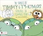 The Travels of Timmy and Thomas