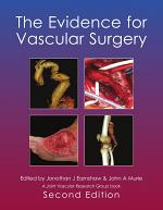 The Evidence for Vascular Surgery; second edition