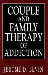 Couple and Family Therapy of Addiction PDF