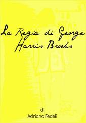 La Regia di George Harris Brooks