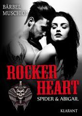 Rocker Heart. Spider und Abigail