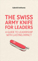 The Swiss Army Knife for Leaders PDF