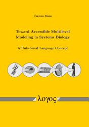 Toward Accessible Multilevel Modeling in Systems Biology PDF