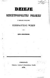 Dzieje Rzeczypospolitej Polskiej z drugiej połowy szestnastego wieku