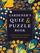 Gardener's Quiz and Puzzle Book