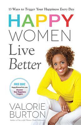 Happy Women Live Better PDF
