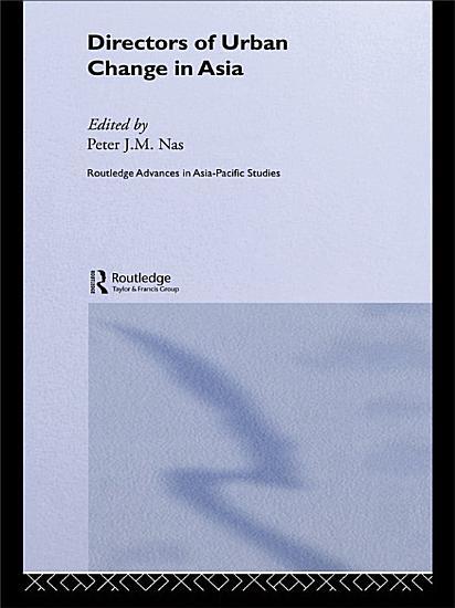 Directors of Urban Change in Asia PDF