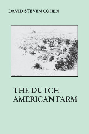 The Dutch American Farm
