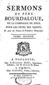 Sermons, panégyriques, oraisons funèbres, méditations et pensées: Volume12