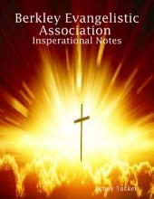 Berkley Evangelistic Association Insperational Notes