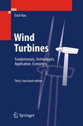 Wind Turbines: Fundamentals, Technologies, Application, Economics, Edition 3