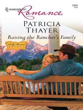 Raising The Rancher's Family