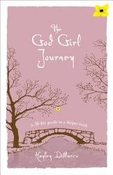 The God Girl Journey Book PDF