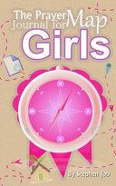 The Prayer Map Journal for Girls PDF