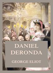 Daniel Deronda: Volume 1
