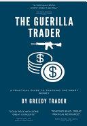 The Guerrilla Trader