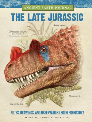 Ancient Earth Journal  The Late Jurassic