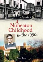 A Nuneaton Childhood in the 1950s PDF