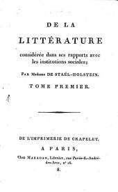 De la littérature considérée dans ses rapports avec les instiutions sociales: Volume1