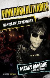 Punk Rock Blitzkrieg: Mi vida en los Ramones