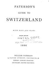 Paterson's Guide to Switzerland, with Maps and Plans