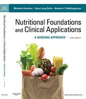 Nutritional Foundations and Clinical Applications - E-Book: A Nursing Approach, Edition 5