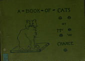 A Book of Cats: Being a Discourse on Cats, with Many Quotations & Original Pencil Drawings