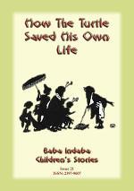 HOW THE TURTLE SAVED HIS OWN LIFE - A Buddhist Jataka Tale
