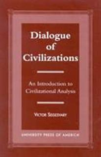 Dialogue of Civilizations Book