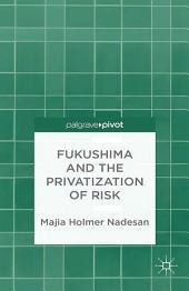 Fukushima and the Privatization of Risk