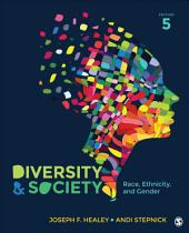 Diversity and Society: Race, Ethnicity, and Gender, Edition 5
