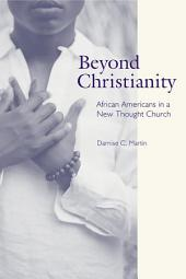 Beyond Christianity: African Americans in a New Thought Church