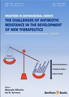 The Challenging of Antibiotic Resistance in the Development of New Therapeutics PDF
