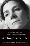 Download An Impossible Life Book