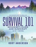 Survival 101 Bushcraft AND Survival 101 Beginner's Guide 2020