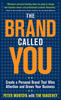 The Brand Called You  Make Your Business Stand Out in a Crowded Marketplace PDF