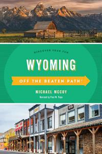 Wyoming Off the Beaten Path   Book