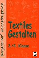 Textiles Gestalten   3  4  Klasse PDF