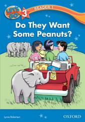Do They Want Some Peanuts? (Let's Go 3rd ed. Level 3 Reader 1)