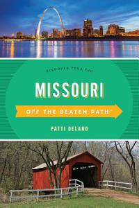 Missouri Off the Beaten Path   Book