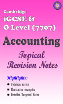 Cambridge iGCSE & O Level (7707) Accounting Topical Revision Guide