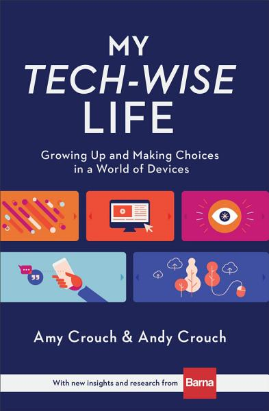 Download My Tech Wise Life Book