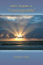 God s Purpose is  Unstoppable  PDF