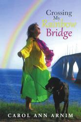 Crossing My Rainbow Bridge PDF