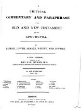 A Critical Commentary and Paraphrase on the Old and New Testament and the Apocrypha: Volume 6