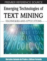 Emerging Technologies of Text Mining  Techniques and Applications PDF