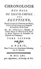 Chronologie des rois du grand empire des Egyptiens: depuis d'époque de sa fondation par Ménès jusqu'à celle de sa ruine par la conquête de Cambyse, fils de Cyrus, Volume2