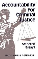 Accountability for Criminal Justice PDF